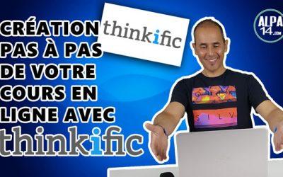 Comment créer pas à pas votre cours en ligne avec Thinkific ? | Tutoriel débutant en français