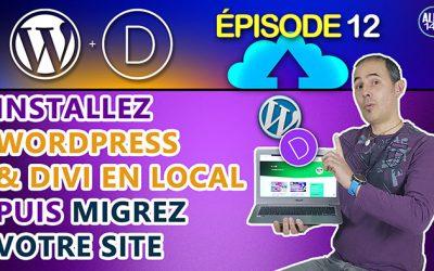 Installer WordPress et Divi en local et migrer WordPress en ligne