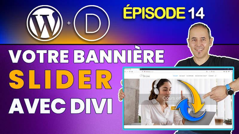 Créer une bannière Slider pleine largeur avec Divi | Tutoriel WordPress débutant
