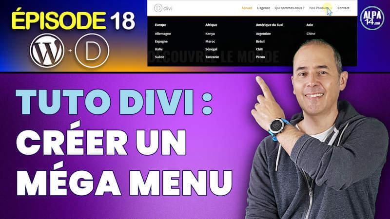 Tuto Divi : Comment créer facilement un Méga Menu WordPress ?
